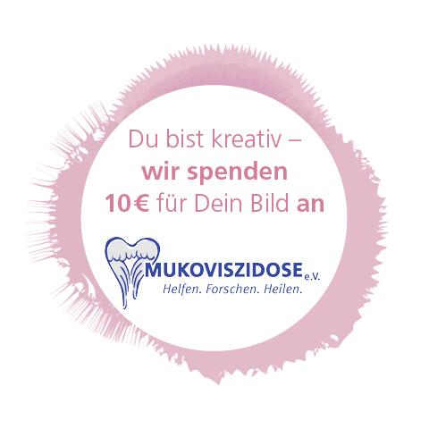 Du bist – kreativ wir spenden für dein Bild 10 € an Mukoviszidose e.V.