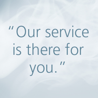 Our service is there for you
